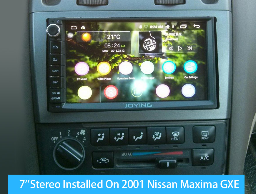 Joying 7''android Nissan stereo installed on 2001 Nissan Maxima GXE