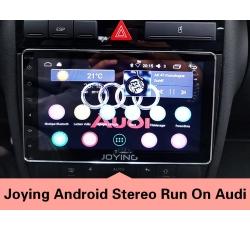 Joying Android Stereo Run on Audi