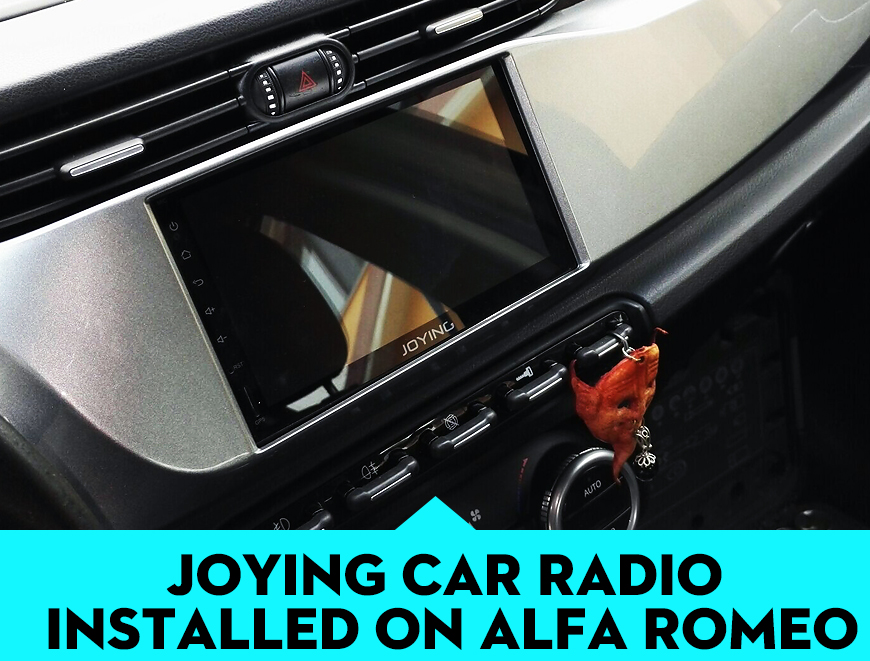 Joying Android Head Unit Installed On The Alfa Romeo